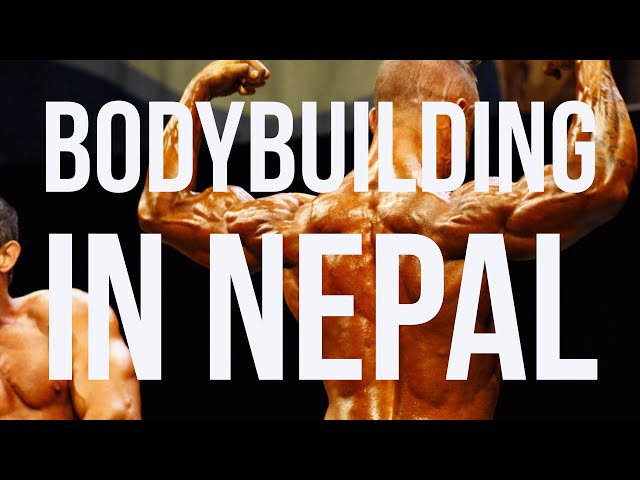 Bodybuilding Mecca of Nepal
