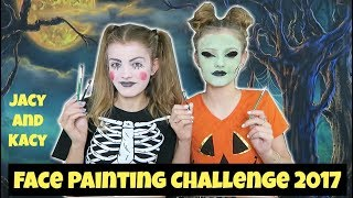 Face Painting Challenge ~ 2017 ~ Jacy and Kacy