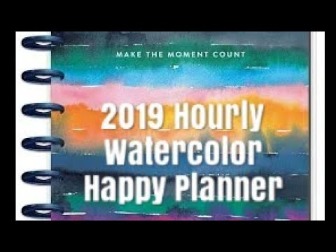 IT'S A HOURLY!!!  Flip through of 2019 Watercolor Happy Planner