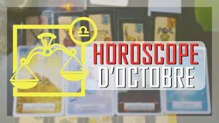 Horoscope ♎ BALANCE - octobre 2019