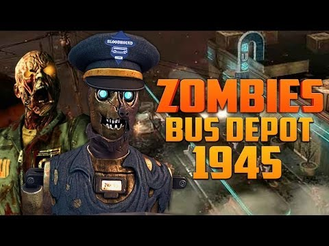 BUS DEPOT 1945 [Part 2] ★ Call of Duty Zombies (Zombie Games)