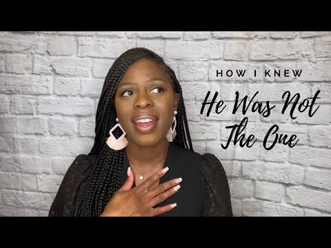 How I Knew He Was Not The One | Reflections | Marring Mr. Wrong | Don't Ignore The Signs
