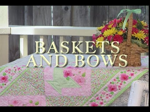 """Baskets and Bows"" Quilts Through the Seasons series"