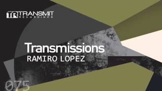 Transmissions 075 with Ramiro Lopez