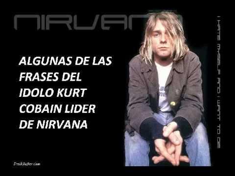 Algunas Frases De Kurt Cobain 1967 1994