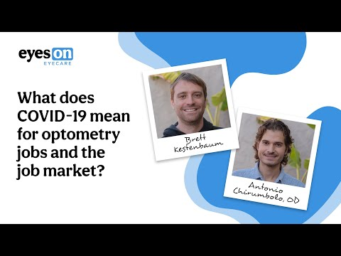 What Does COVID-19 Mean For Optometry Jobs And The Job Market?