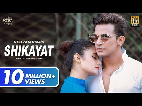 Shikayat (Official Video) - Ved Sharma | Prince Narula, Yuvika | Sad Love Song 2020 | VYRL Originals