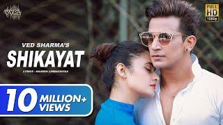 Shikayat (Official Video) - Ved Sharma | Prince Narula, Yuvika | New Song 2020 | VYRL Originals