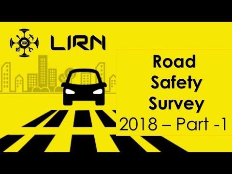 LIRN's Road Safety Survey 2018 - Part -1