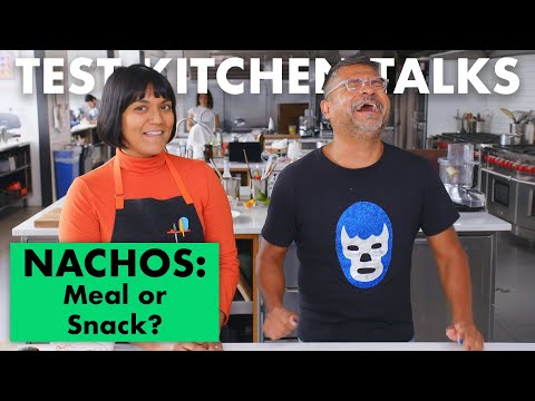 Pro Chefs Decide if 9 Foods are a Meal or a Snack | Test Kitchen Talks | Bon Apptit