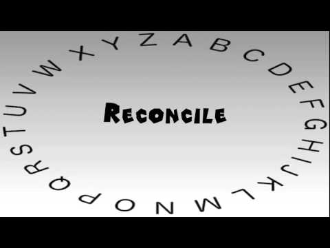 How to Say or Pronounce Reconcile