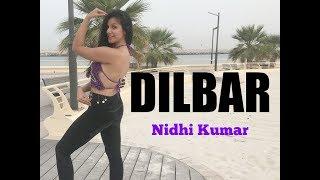 DILBAR | Satyameva Jayate | Belly Dance Fusion | Nidhi Kumar Dance Choreography