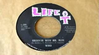 """Groovin with Mr Bloe"" Original version by WIND"