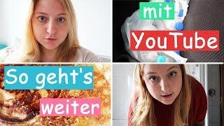 Wie wird es weiter gehen mit YouTube? l Alltag einer jungen Mutter l Vlog l Marry