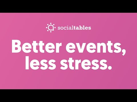 Better events, less stress.  - Social Tables Event Management Software