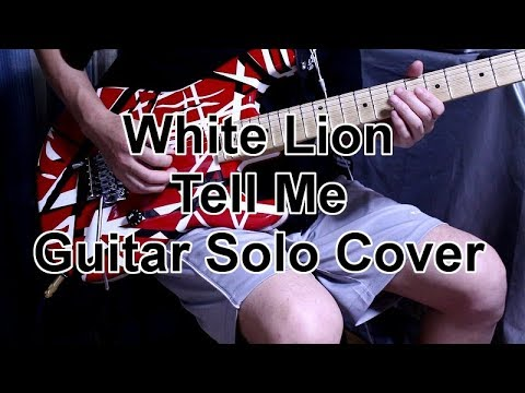White Lion Tell Me Guitar Solo Cover