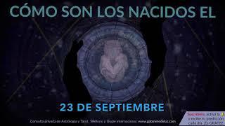 Скачать Cómo Son Los NACIDOS El 23 De Septiembre