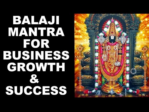 BALAJI MANTRA FOR BUSINESS GROWTH & CAREER SUCCESS : VERY PO