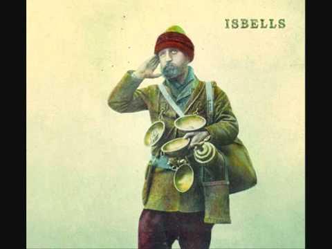 Isbells - Maybe