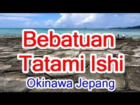 Wisata Jepang : Bebatuan Tatami Ishi oleh efek dari ombak. Kumejima Okinawa040 Moopon