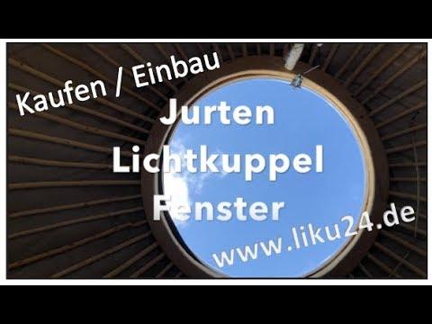 Jurten Lichtkuppel Fenster kauf/ Einbau Teil 8.