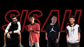 ANDI RHMN - SISAH - ft DIDI SAHDI x GALANG SURONOTO & RISKY LATIF [PTR]