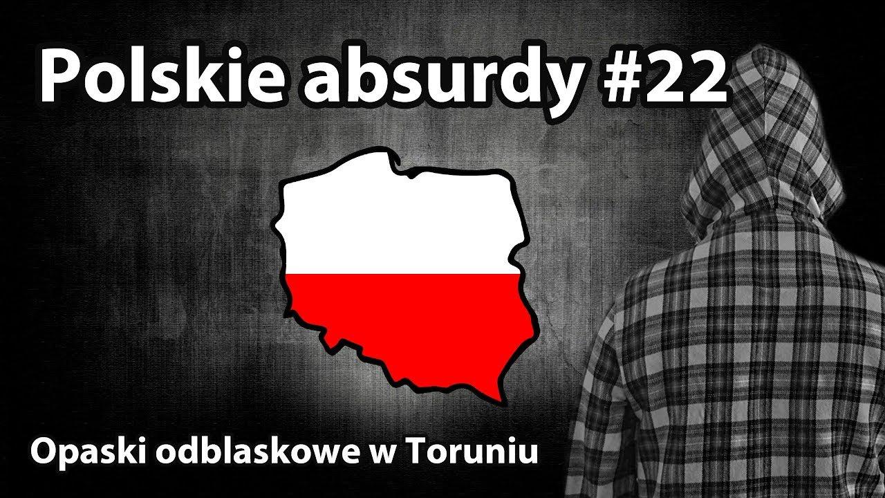Polskie absurdy  – Opaski odblaskowe w Toruniu.
