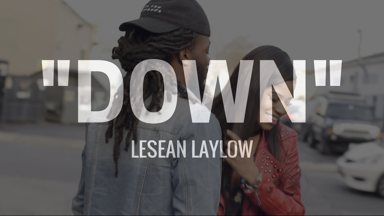 LeSean LayLow - Down