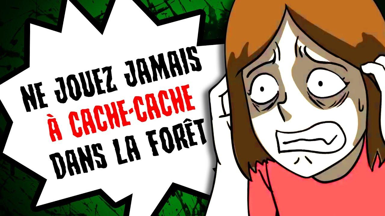 Ne jouez JAMAIS à CACHE-CACHE dans la FORÊT...