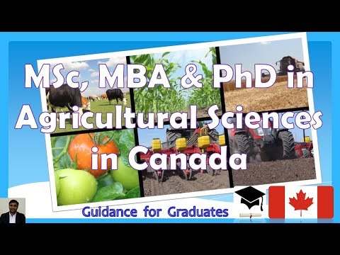 Canada - Graduate Programs (MSc, MBA, PhD) in Agricultural Sciences, Study in Canada