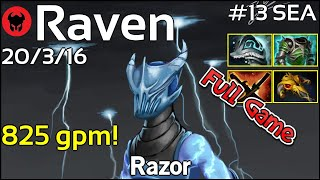 825 gpm! Raven [LOTAC] plays Razor!!! Dota 2 Full Game 7.21