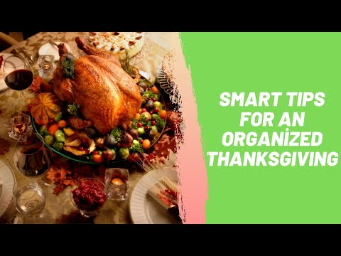 Smart Tips For an Organized Thanksgiving