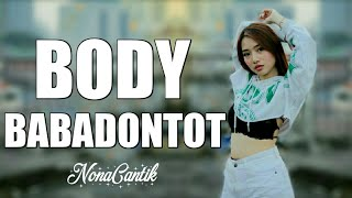 Download DJ INDAHNYA PEMANDANGAN BODY BABADONTOT NEW!!! Mp3
