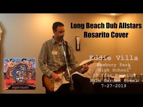 Long Beach Dub Allstars Rosarito Cover Live 7-27-2019
