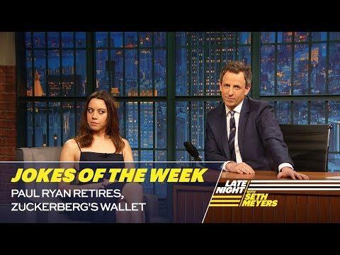 Seth's Favorite Jokes of the Week: Paul Ryan Retires, Zuckerberg's Wallet