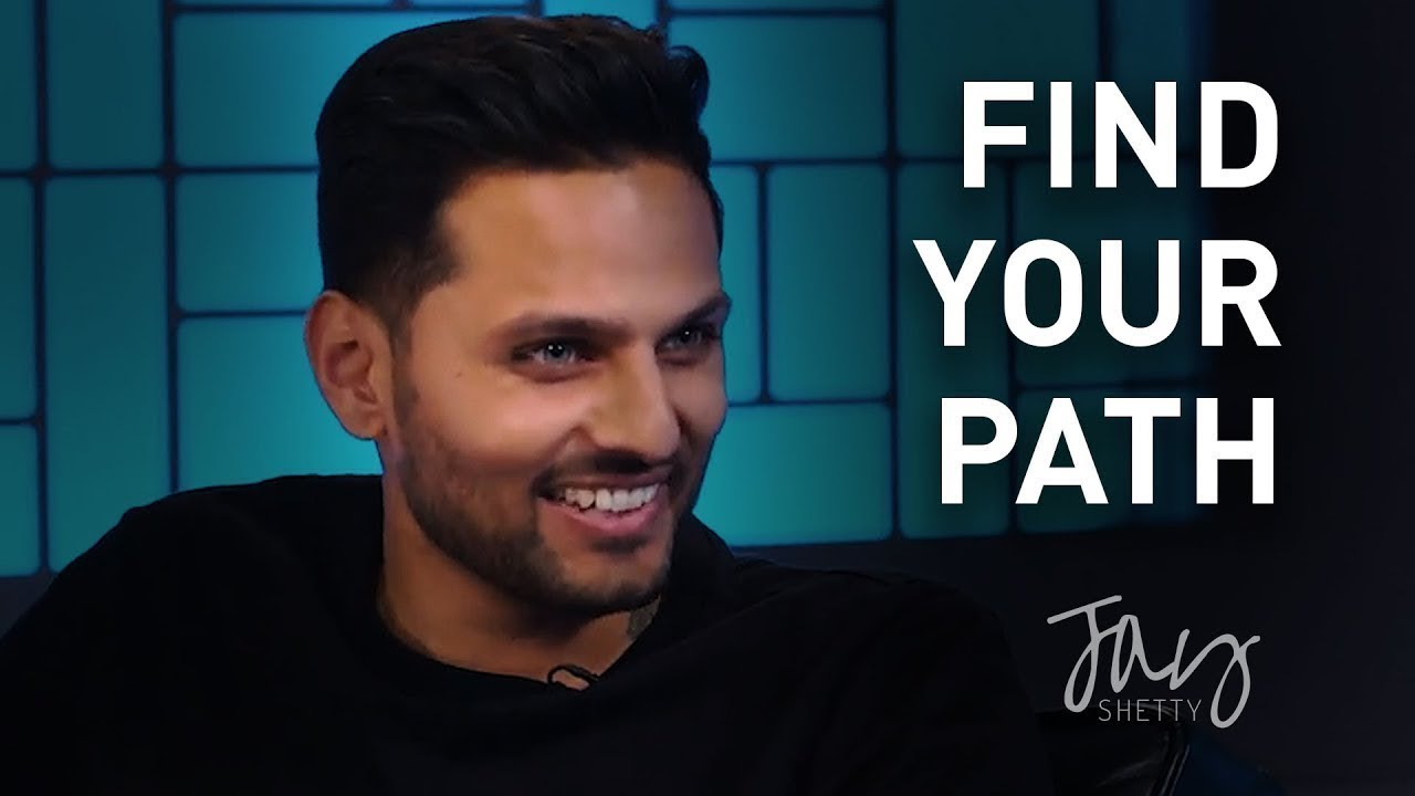 How To Find Your Path? | by Jay Shetty