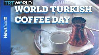 It's World Turkish Coffee Day