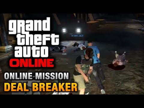 GTA Online - Mission - Deal Breaker [Hard Difficulty]
