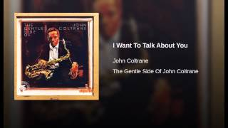 I Want To Talk About You (Live At Birdland/1963)