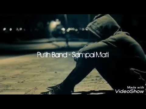 Putih Band - Sampai Mati Akustic ( Lyric )