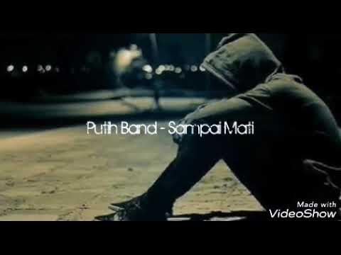 Putih Band - Sampai Mati Akustic ( Lyric )