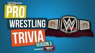 Pro Wrestling Trivia S3EP1: WWE Championship