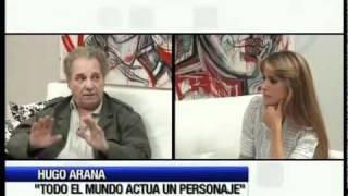 Hugo Arana: Entrevista