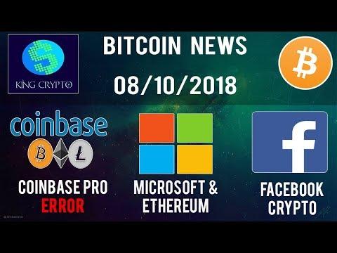 Coinbase Pro FAIL    Microsoft PoA   Facebook Crypto?   Libra Credit Review