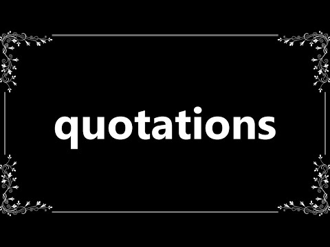Quotations - Definition and How To Pronounce