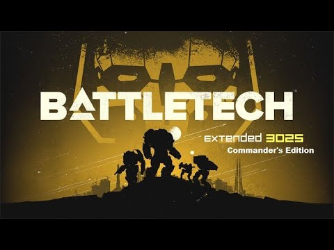 BattleTech (Extended 3025 - Commander's Edition) Ep53 - Mission: Impossible |