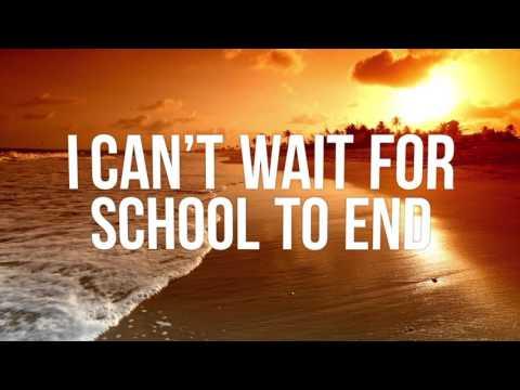 School is Out Summer Anthem Lyrics Video
