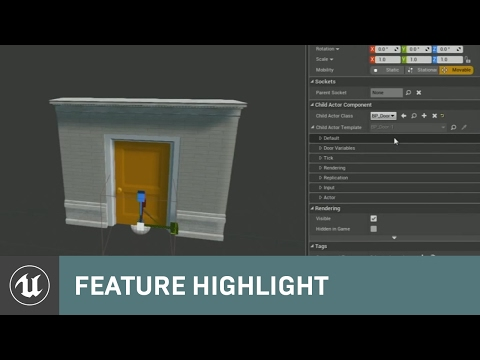 Child Actor Templates | Feature Highlight | Unreal Engine