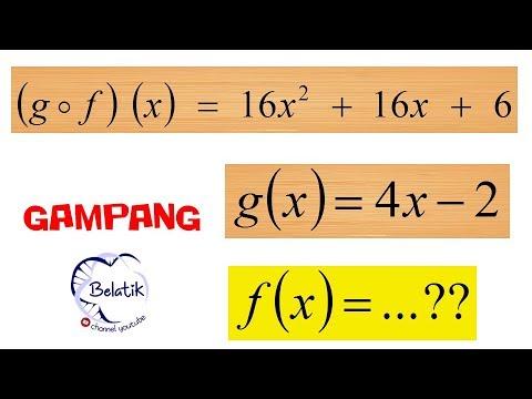 Mencari Fungsi F X Diketahui Gof X Dan G X Fungsi Komposisi Youtube