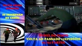 Baixar #TÚNEL DO TEMPO 1#EPISÓDIO 01/04 PARTES